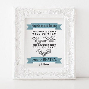 Fairy tales are more than true Print - G.K. Chesterton Print - GK Chesterton Printable, Chesterton quotes, catholic print catholic printable