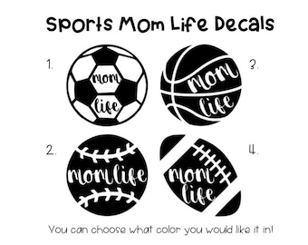 Sports Mom Decals, Mom Life Decals, Sports Decals, Custom Vinyl Decals, Vinyl Decals, Sports Mom Vinyl Decal