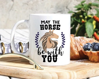 Funny Horse Lover Mug - Horse Lover Gifts - Horse Mug - Horse Gifts - Funny Star Wars Gifts - Star Wars Mug - Equestrian Gift- Horse Tea Cup
