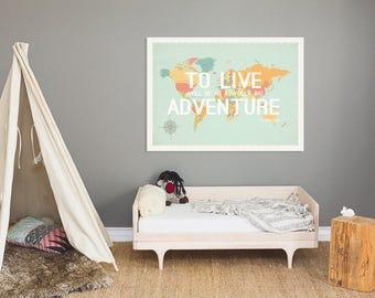 To Live World Map Art Print, Nursery Art, 36x24, Gender Neutral Decor,Peter Pan, Kids Room, Baby Shower, Family, Travel