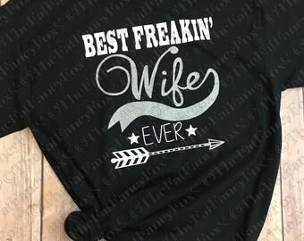 Best Freakin' Wife Ever