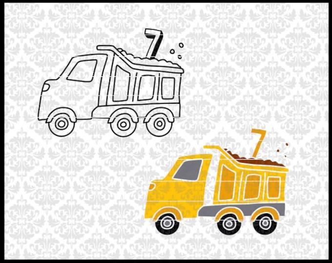 CLN0724OP Dump Truck Seven 7th Boy Construction Birthday SVG DXF Ai Eps PNG Vector Instant Download Commercial Cut File Cricut Silhouette