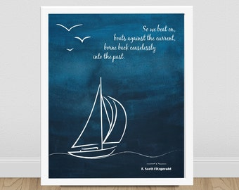 F. Scott Fitzgerald Quote - The Great Gatsby - Literary Art Print - F Scott Fitzgerald - Literary Poster - So We Beat On - Love Quote