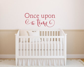 Once Upon a Time Wall Decal, Vinyl Decals, Childrens Wall Decal, Once Upon Decal, Playroom Decals, Wall Art, Childrens Wall Decor