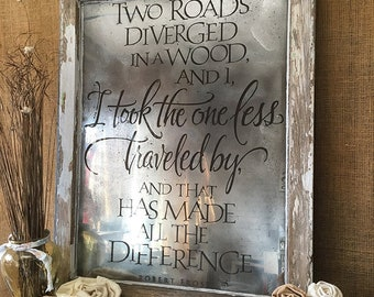 The Road Less Traveled Quote | Vintage Window Art | Robert Frost Quote | Antique Mirror Glass