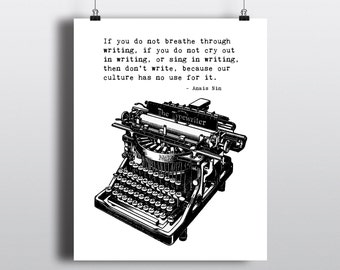 Anais Nin Writing Quote, Vintage Typewriter Illustration, Printable Wall Art, Instant Digital Download, DIY Literary Print