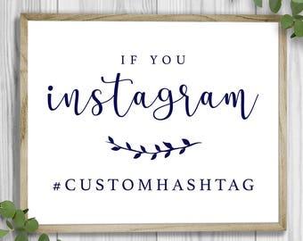 Custom Hashtag Wedding Sign - Made to Order   Printable   Instagram Sign   Emma Theme
