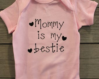 Mommy Is My Bestie Tshirt, DIY Tshirt Decal, PErsonalized Onesie Decal, Iron On Decal