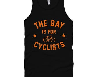 The Bay Area is for Cyclists Tank Top - Unisex XS S M L XL 2x Men and Women - Bicycle Tank Top, Cycling Tank Top, Racing Tank Top, Bike SF