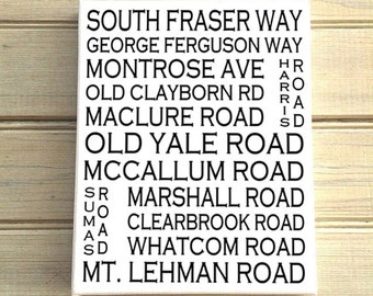 Abbotsford B.C. - Love This Place Street Name Canvas Art Print - Customize With Your Street - Vancouver TheJitterbugShop