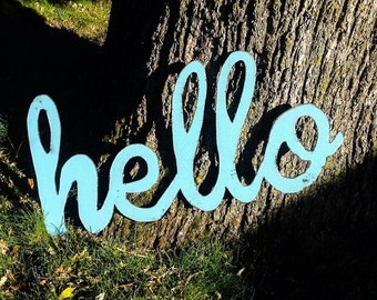Hello, Word Art, Wall Art, Metal Art, Metal Word Sign, Hello greeting sign
