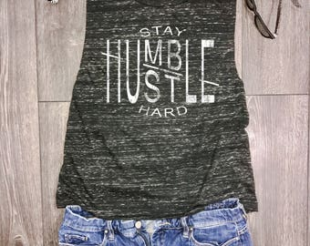 Stay humble hustle hard womens muscle tank, gym muscle tank, workout tank, muscle tank top, workout motivation, gym tank top, gym top
