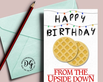 Stranger things birthday card, Stranger things, Christmas lights, the Upside down, Stranger things bday card, Mike Eleven Will, eggo waffles