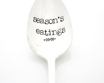 Season's Eatings. Hand stamped serving spoon for unique hostess gift. Season's Greetings. Christmas gift.