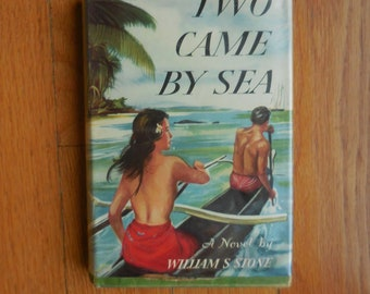 Two Came By Sea by William S. Stone