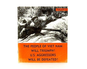 Vietnam War Propaganda - Viet Cong Propaganda -Vietnam War History - Anti American Propaganda -Vietnam War Photos - Foreign Languages Press