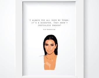 Kim Kardashian Quote - Spanx Print - Wall Decor. Wall Art. Funny Quote. Spanx. Style.