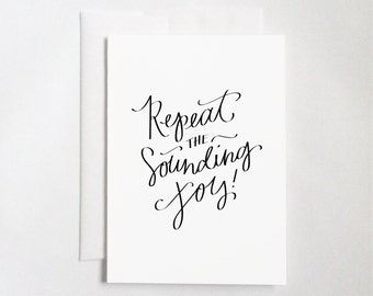 "Repeat the Sounding Joy (5x7"" Flat or Folded Card) 