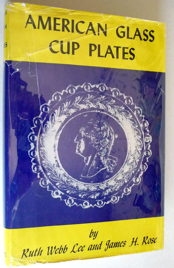 American Glass Cup Plates 1948 by Ruth Webb Lee - Signed 1st Edition Hardcover HC w/ Dust Jacket - Collectibles Antiques
