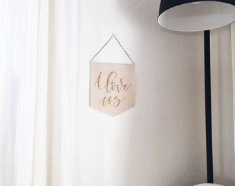 I Love Us | Brave Wall Hanging | Canvas | Pendant