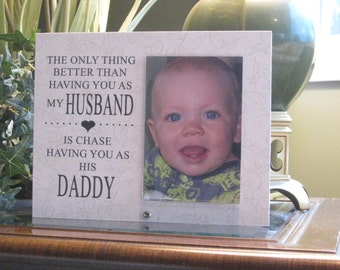 Personalized Gift for Daddy, Personalized Frame for Daddy, Personalized Gift for Dad, Personalized Frame for Dad, 4 x 6 photo