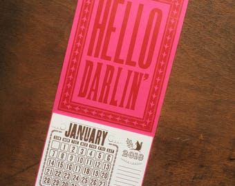 HELLO DARLIN' Letterpress calendar Southern sayings gift Country music lovers Hello darling Southern calendar Southern stocking stuffer Pink
