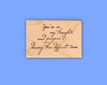 You're in my thoughts... mounted rubber stamp, encouragement, sympathy, thinking of you, Sweet Grass Stamps No.16