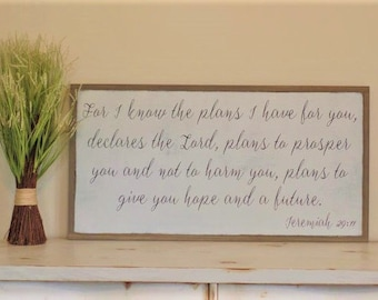 For I Know the Plans I Have for You Wood Sign Bible Verse Wooden Sign Large Framed Wall Art Jeremiah 29 11 Sign Scripture Plaque 49 x 25