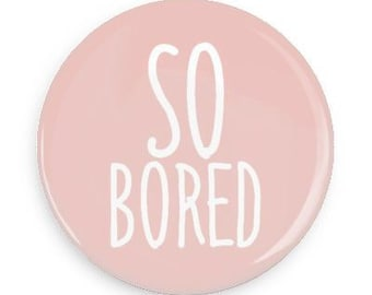 So bored backpack pin accessory jacket pin