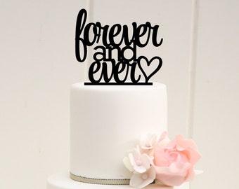 Forever and Ever Wedding Cake Topper - Custom Cake Topper