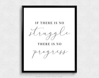 SALE -  If There Is No Struggle, Modern Typography, Motivational Quote Print, Inspirational Saying Sign, Black White, Calligraphy Art