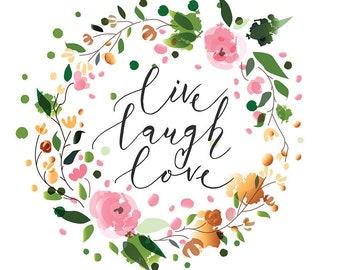 Live Laugh Love Julie's SurfaceTattoos®