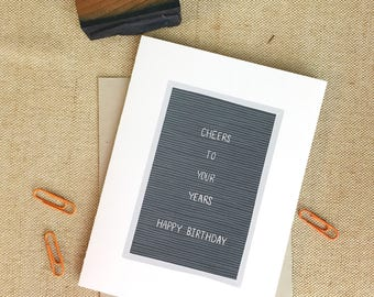 Cheers To Your Years | Happy Birthday Card