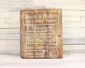 "Mom's Rules for a Happy House Wooden Sign | Mother's Day Gift | Mom Gift | Rustic Home Decor | Gifts under 50 | 10.5"" x 12"""