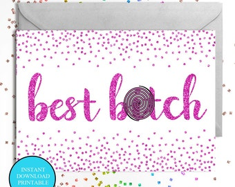 best b*tch glitter effect A6 card instant download, party, Christmas. birthday , thinking of you