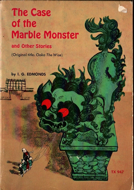 The Case of the Marble Monster and other stories + I. G. Edmonds + Sanae Yamazaki + 1973 + Vintage Kids Book