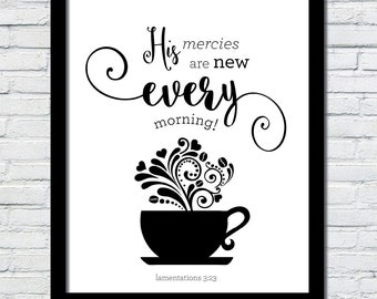 His mercies are new every morning art print lamentations 3 23