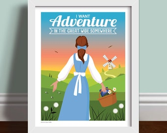 I Want Adventure In The Great Wide Somewhere - Quote Art Print