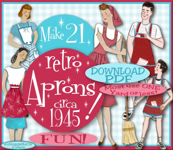Vintage Aprons, Retro Aprons, Old Fashioned Aprons & Patterns  1945 e-Pattern -Vintage PDF Instant Download Sewing Patterns Bib Mother Daughter Garden Fun Make 21 RETRO APRONS - $3.99 AT vintagedancer.com