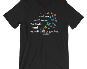 Know The Truth Christian T-shirt Bible Verse Butterfly Tee