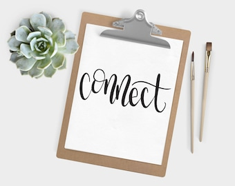 Hand Lettered Word of the Year - Connect - INSTANT DOWNLOAD