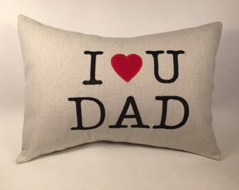 I Love You Dad Pillow 12x16