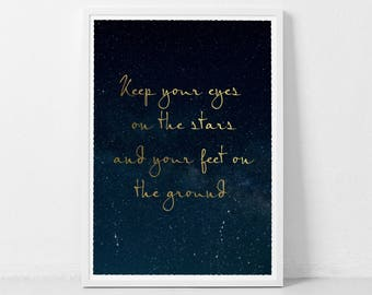 Keep Your Eyes On The Stars Print, Star Galaxy Print, Universe  Prints, Motivational Art, Cosmos Wall Art, Space Prints, Typography Prints