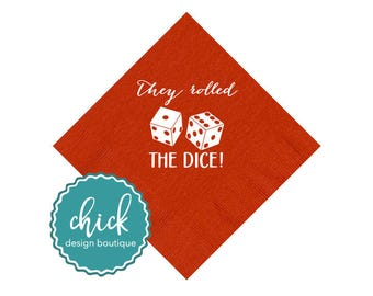 They Rolled the Dice! Napkins Wedding Decor Fun Wedding Party Gifts Wedding Anniversary Party Gifts Custom Beverage 1D357