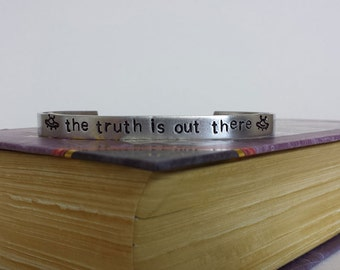 The Truth is Out There - UFO - X-Files Inspired Aluminum Bracelet Cuff - Hand Stamped