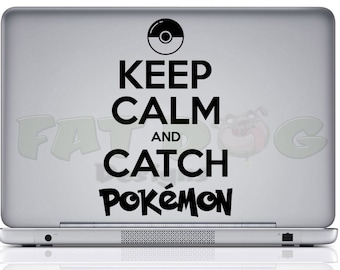 Keep Calm and Catch Pokemon Removable Vinyl Decal for Car, Wall, Locker, Tablet or Laptop