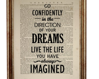 Go Confidently In The Directions Of Your Dreams Live The Life You've Imagined, Thoreau Quote Dictionary Art Print Gift