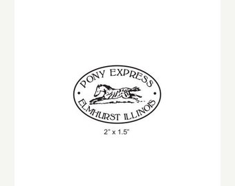 May Sale Custom Oval Pony Express  Rubber Stamp AD285