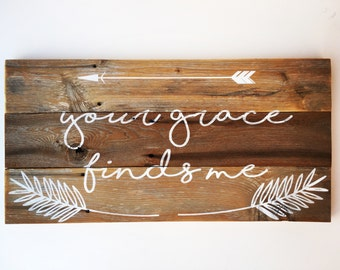 Your Grace Finds Me Sign