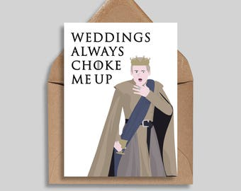Weddings Always Choke Me Up, Wedding Cards, Funny Wedding Cards